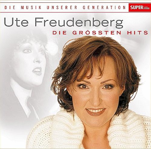 Ute Freudenberg - Musik unserer Generation - Die gr¦ssten Hits (2015)