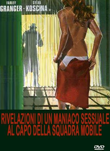 Rivelazioni di un maniaco sessuale al capo della squadra mobile (1972) DVD5 Compresso ITA by B&S