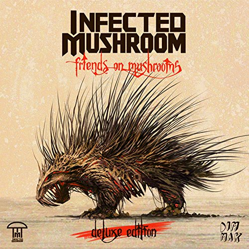 Infected Mushroom - Friends On Mushrooms (Deluxe Edition) (2015)
