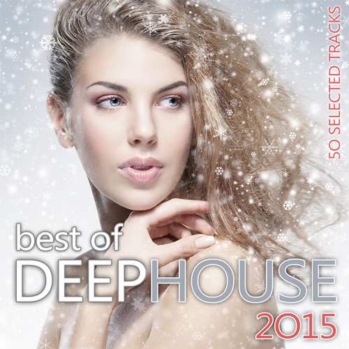 House best of deep house 2015 2015 for Popular deep house