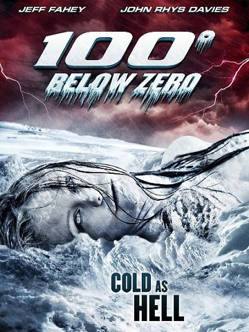 100 Degrees Below Zero 2014 [FRENCH] [DVDRiP]