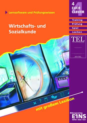 : 4Ever Clever Bildungsverlag Eins Wirtschafts-und Sozialkunde