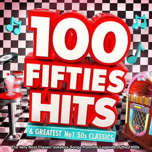 100 Fifties Hits & Greatest No.1 50s Classics (2015)