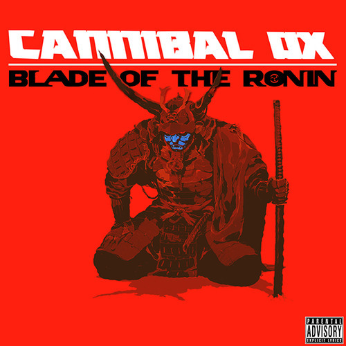Cannibal Ox - Blade of the Ronin (2015)