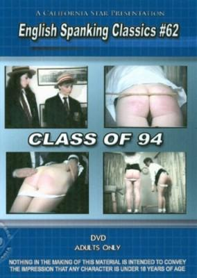 English Spanking Classics 62 - Class Of 94   Cover