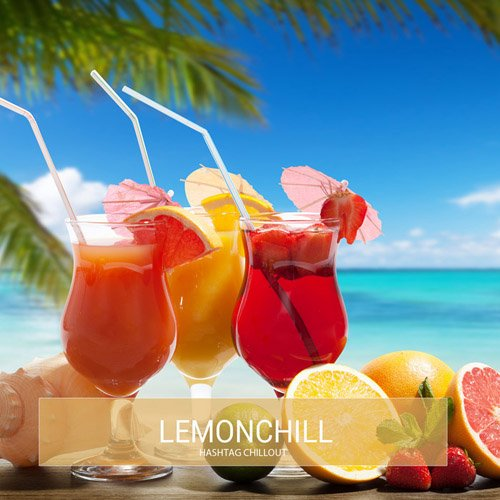 Lemonchill - Hashtag Chillout (2015)