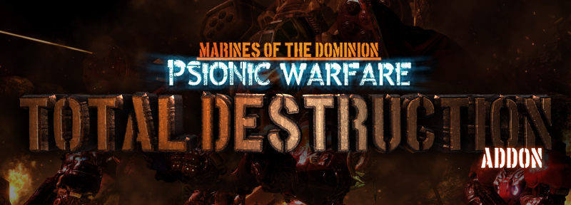 MOTD: Psionic Warfare: Total Destruction Addon