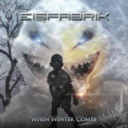 Eisfabrik - When Winter Comes (2015)