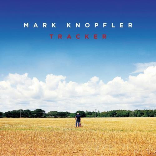 Mark Knopfler - Tracker (Deluxe Edition) (2015)