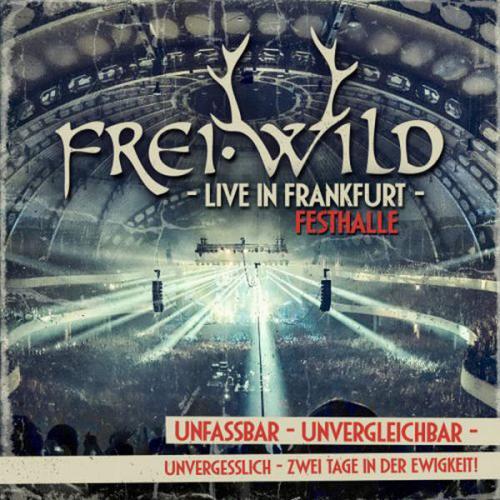 Frei.Wild - Live In Frankfurt - Festhalle (2014)
