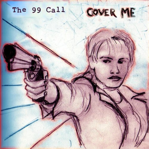The 99 Call - Cover Me (2015)
