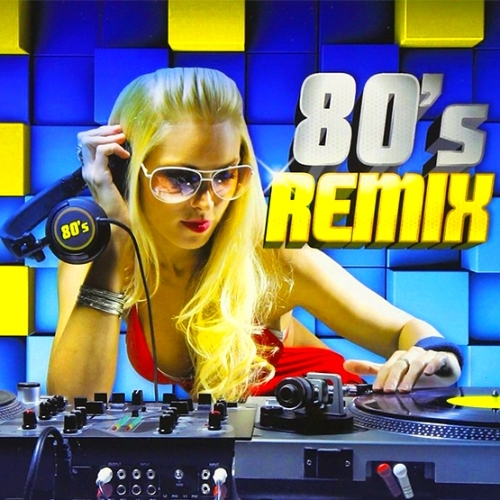 Pop 80 39 s remixes 2015 Best 80s house remixes