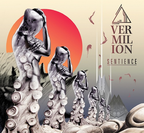 (ProgressiveMetal / Fusion) Vermilion - Sentience - 2015, MP3, 320 kbps