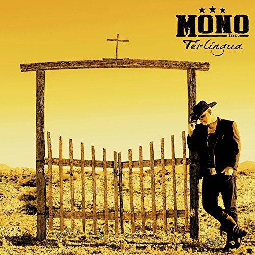 Mono Inc. - Terlingua (Deluxe Edition) (2015)