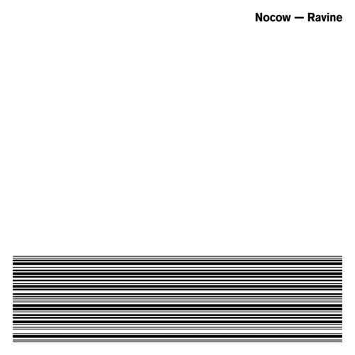 Nocow - Ravine (2015)