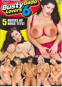 Busty Dildo Lovers 6 Cover