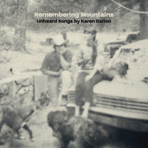 VA - Remembering Mountains : Unheard Songs By Karen Dalton (2015)