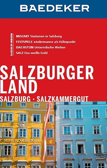 Baedeker - Reiseführer • Salzburger Land • Salzburg • Salzkammergut
