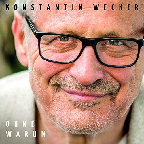 Konstantin Wecker - Ohne Warum (2015)