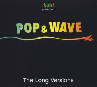Pop Kult Pr 228 Sentiert Pop Amp Wave The Long Versions