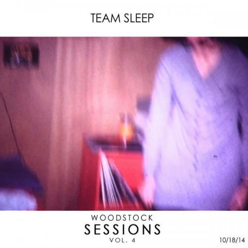 Team Sleep - Woodstock Sessions, Vol. 4 (2015)