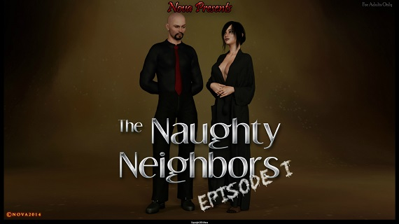 Nova - The Naughty Neighbors - Episode 1