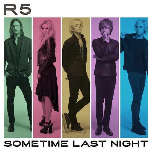R5 - Sometime Last Night (2015)