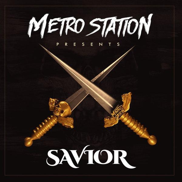 Metro Station - Savior(2015)