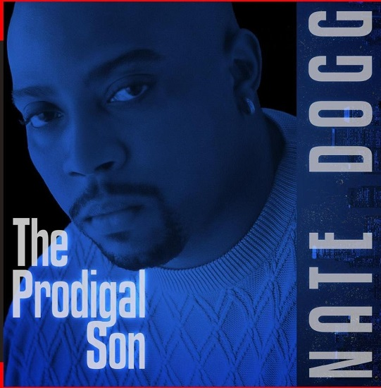 Nate Dogg - The Prodigal Son (Digitally Remastered)(2015)