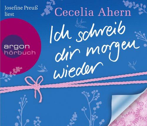 http://www.arvelle.de/product_info.php/info/p410996_billige-hoerbuecher-Ich-schreib-dir-morgen-wieder--5-Audio-CDs-Cecelia-Ahern.html