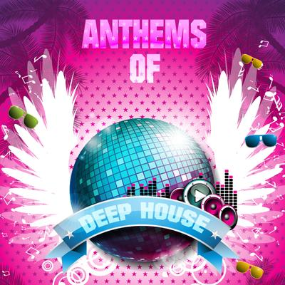 Anthems of deep house 2015 boerse sx boerse bz alternative for Deep house anthems