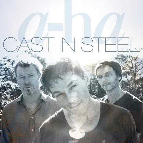 a-ha - Cast In Steel (Deluxe Edition) (2015)