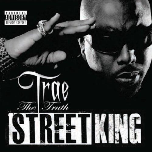 TRAE THA TRUTH - STREET KING (2001)