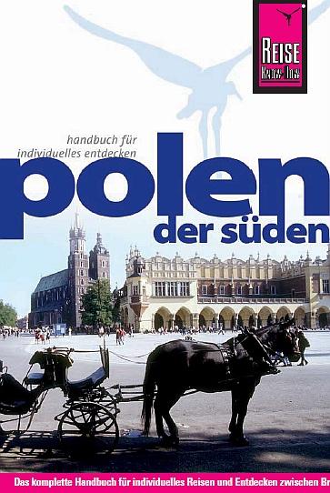 Reisehandbuch - Polen der Süden
