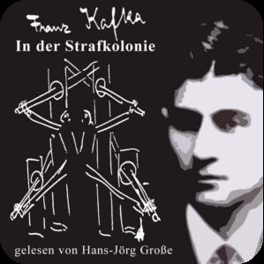 Franz Kafka_In der Strafkolonie Hoerbuch mp3