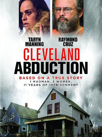 Cleveland Abduction 2015 [FRENCH] [BDRiP]