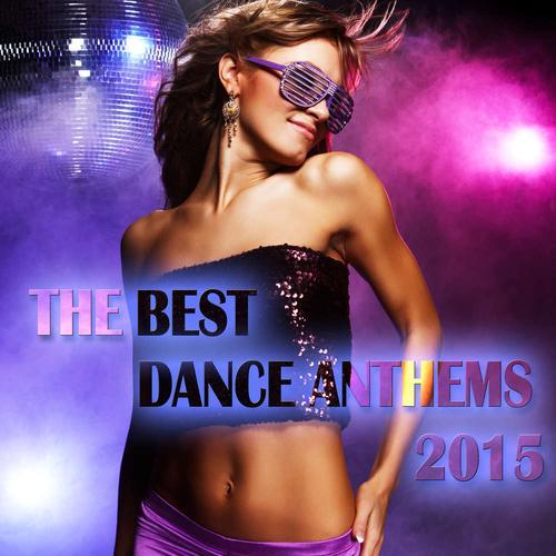 top 10 best dance anthems