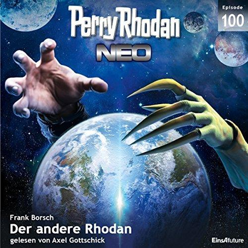 Perry Rhodan Neo 100 - Der andere Rhodan-Hoerbuch