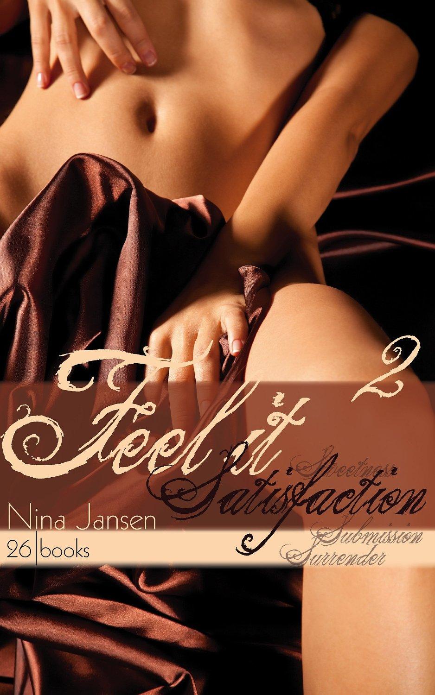 Jansen, Nina - Feel it 02 - Satisfaction