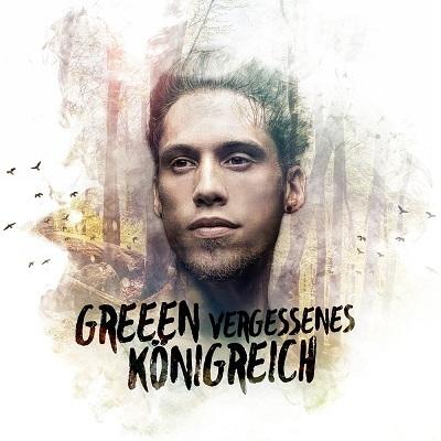 GReeeN - Vergessenes K¦nigreich (Deluxe Edition) (2015)