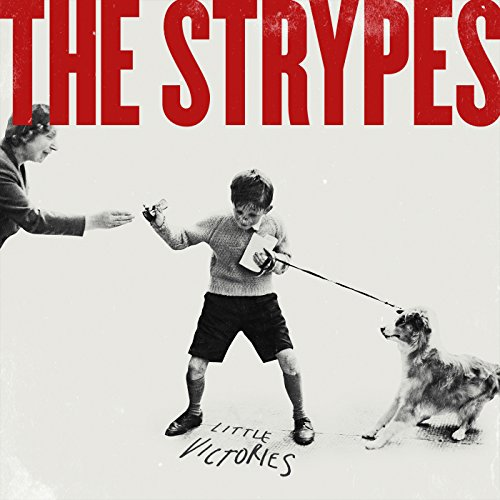 The Strypes - Little Victories (Deluxe Edition) (2015)