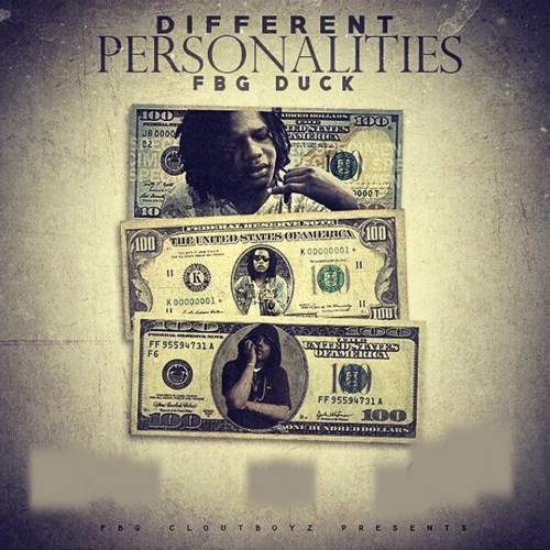 Fbg Duck - Different  Personalities