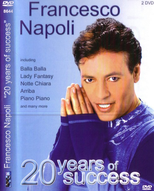 Francesco Napoli - 20 Years Of Success (2005) 2DVD