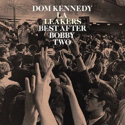 Dom KennedysBest After Bobby Two (2015)
