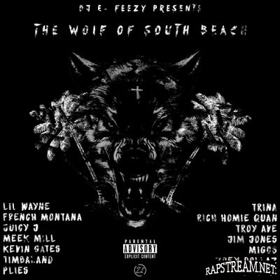 Dj E-Feezy - The Wolf Of South Beach (2015)