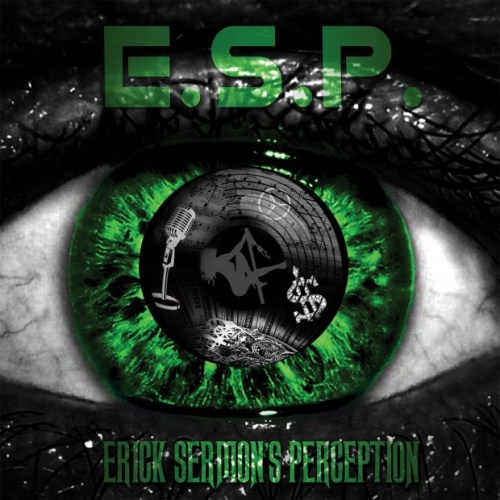 Erick Sermon - E.S.P. (Erick Sermons Perception) (2015)