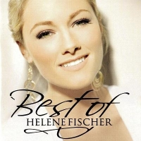Helene Fischer - Best Of (Limitierte-Fan-Edition) (2010)