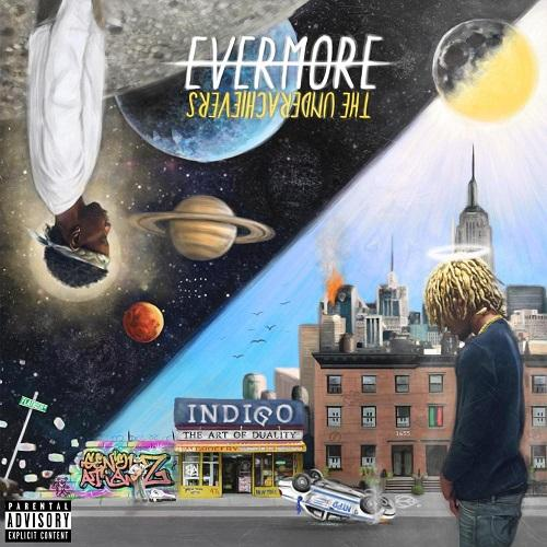 The Underachievers - Evermore: The Art of Duality (2015)