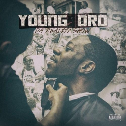 Young Dro - Da Reality Show (2015)
