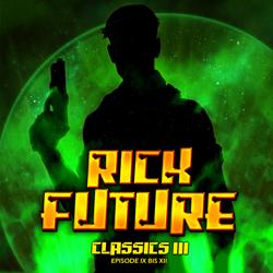 Rick Future Classics 3